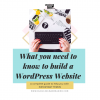 What you need to know to build a WordPress Website