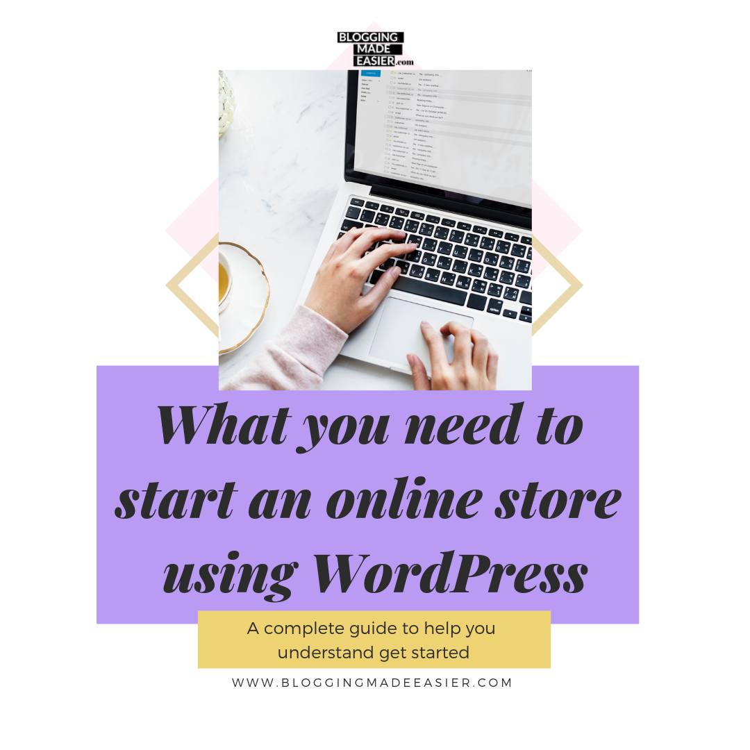 What you need to start an online store using WordPress