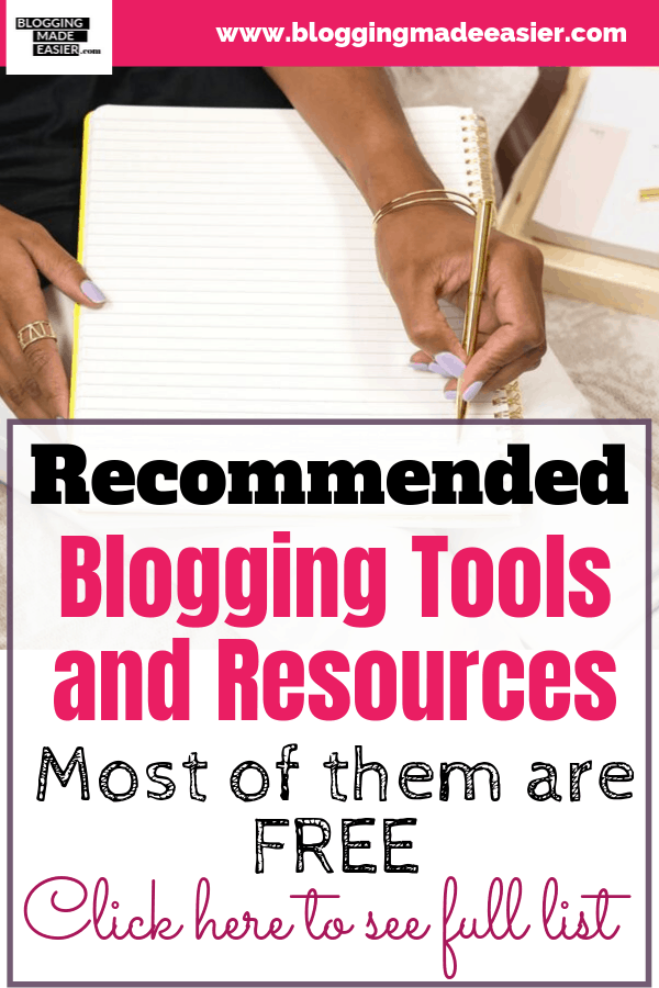 Recommended Best Blogging tools and resources FREE