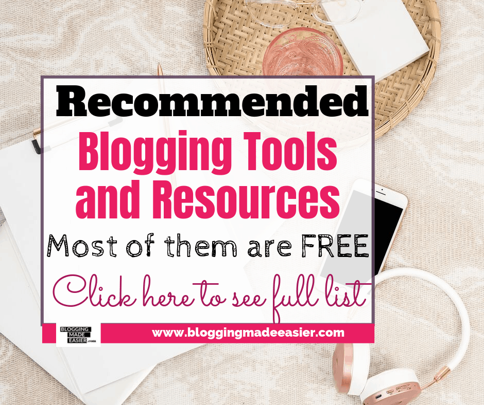 Recommended Best Blogging tools and resources
