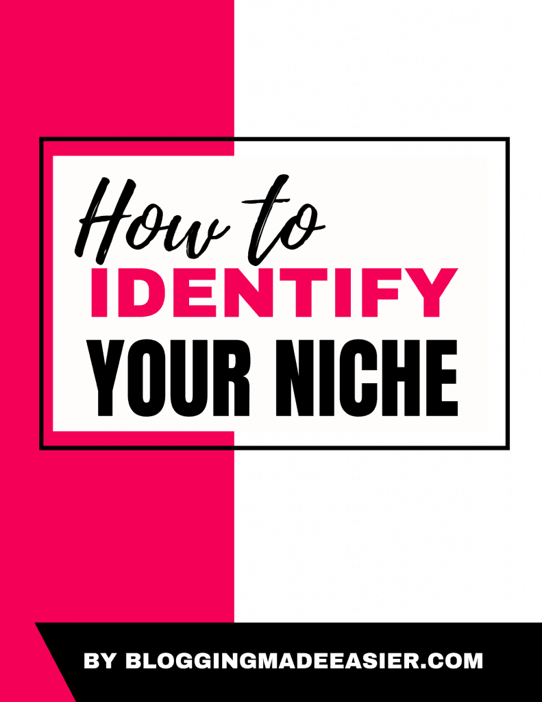 Bonus - How to identify your niche