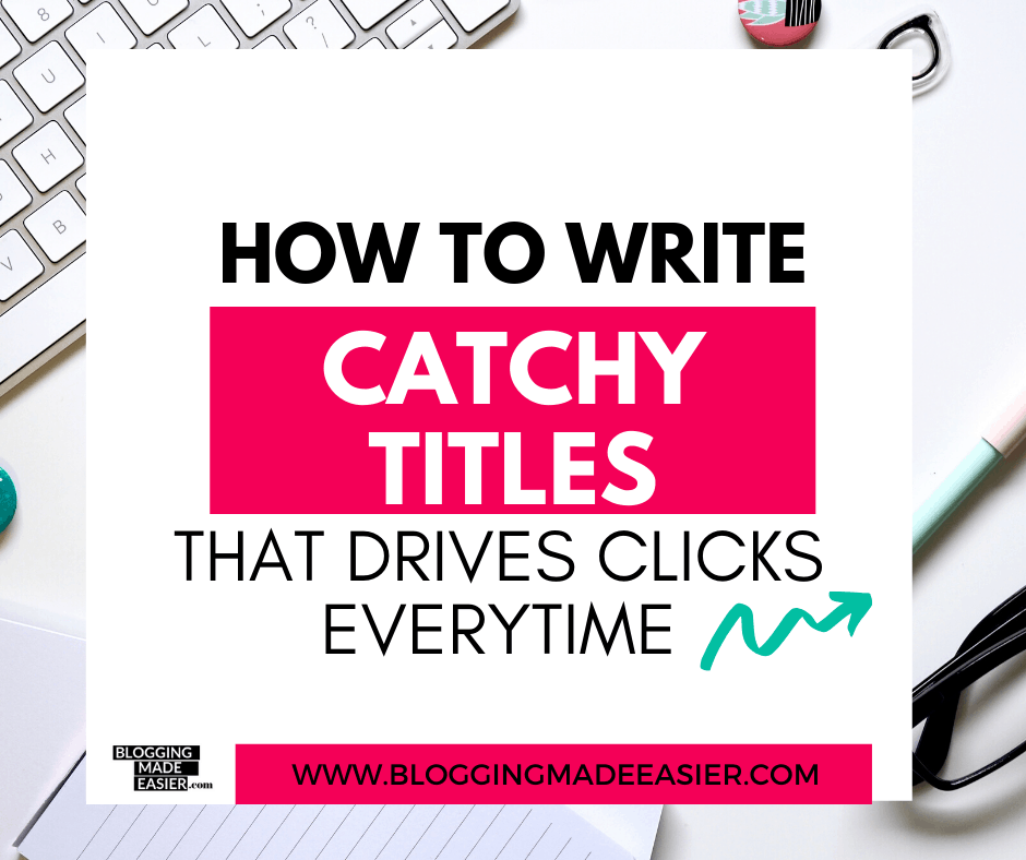 How to write Catchy titles headlines that drive clicks + free download headlines (2)