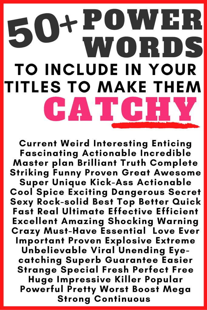 Power words list to write catchy titles headlines advertisements emails