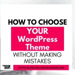 How to choose a good WordPress theme – Your ultimate guide